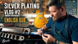 Vlog #2. Silver plating  guitar parts. English dub