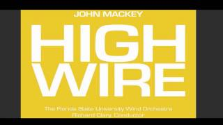 John Mackey : HIGH WIRE