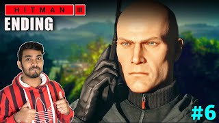 THE ENDING | HITMAN 3 GAMEPLAY #6