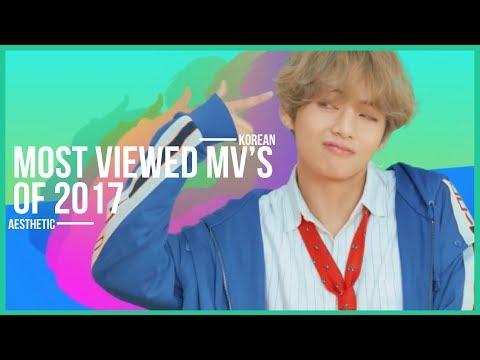 Top 20 Most Viewed Kpop MV's of 2017!
