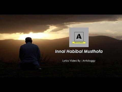 INNAL HABIBAL MUSTHOFA ( Lyrics Video )