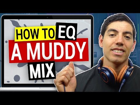 How To EQ A Muddy Mix - SoundShock