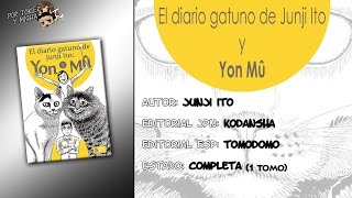 Reseña del Manga: El diario gatuno de Junji Ito: Yon y Mû