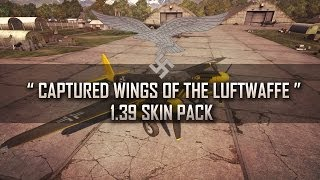 """ Captured Wings of the Luftwaffe"" - War Thunder [1.39 Skin Pack Showcase]"