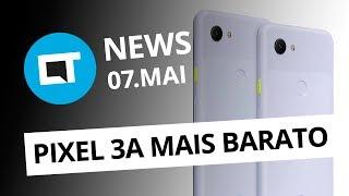 Novo Pixel 3a por US$ 399, Android 10 e mais do Google I/O e + [CT News]