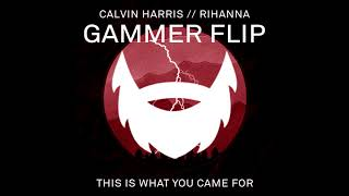 Calvin Harris - This Is What You Came For (Gammer Flip) (feat. Rihanna) (CD Rip) Mp3