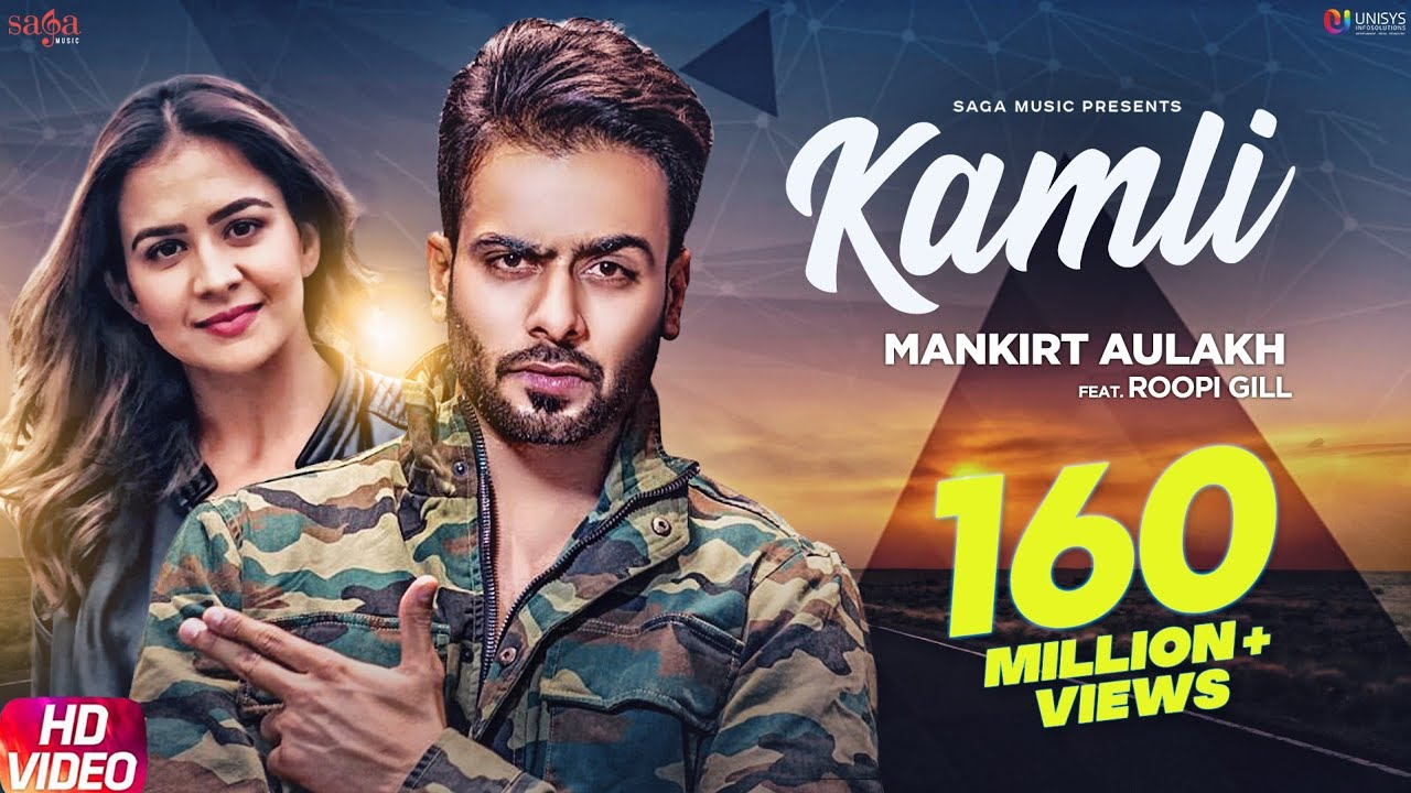 Kamli (Official Song) - Mankirt Aulakh Ft. Roopi Gill  Latest Punjabi Songs 2018
