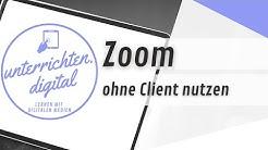 Praxistipp: Zoom Videokonferenz ohne Client im Browser starten