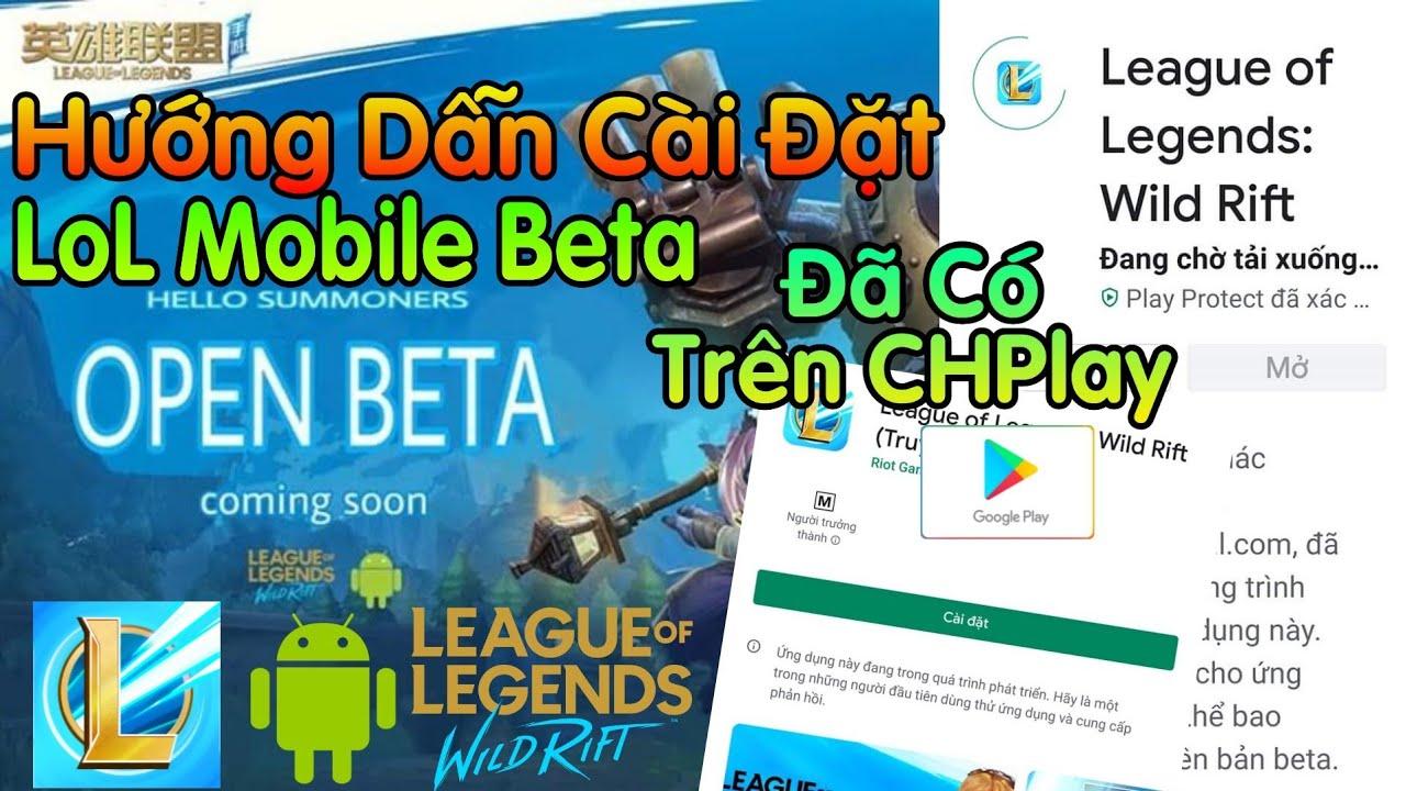 LOL Mobile | Hướng Dẫn Tải Và Cài  Đặt Liên Minh Huyền Thoại: Tốc Chiến Phiên Bản Beta(Wild Rift)