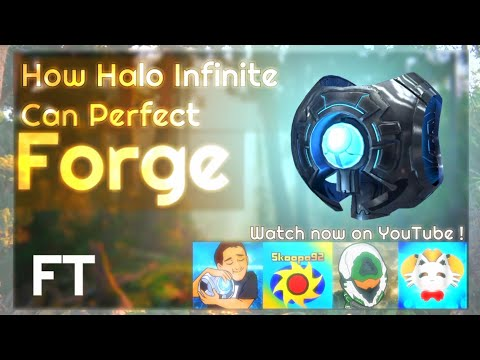 How Halo Infinite Can PERFECT Forge (FT Ducain23, Unsorted Gaming, Ascend Hyperion & Skoopa92)