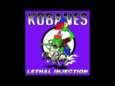 The Kobanes - Lethal Injection Full Album