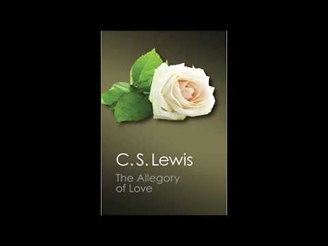 C. S. Lewis' Allegory Of Love
