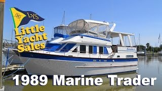 1989 Marine Trader 40 Trawler Yacht for sale at Little Yacht Sales, Kemah Texas