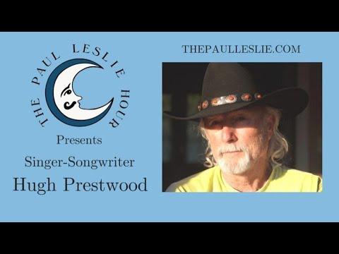 Hugh Prestwood Interview on The Paul Leslie Hour