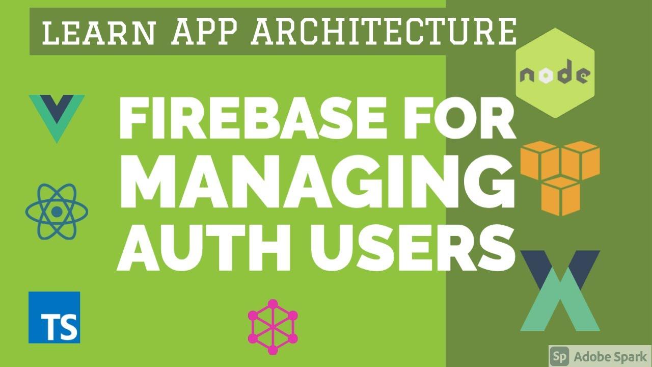 Firebase Interface for User Management