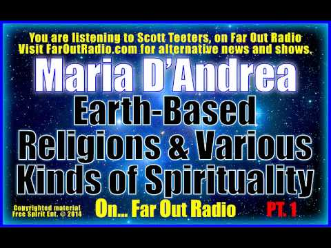 Maria D'Andrea, Earth-Based Religions & Various Kinds of Spirituality, PT 1 On FarOutRadio 9-12-13