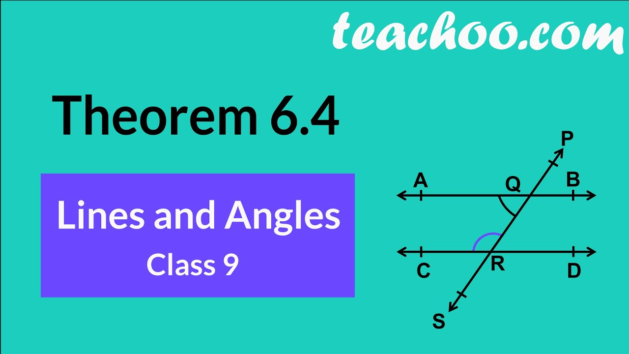 theorem 6.4 - class 9 - interior angles on the same side of the