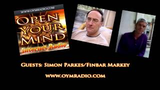 Open Your Mind (OYM) Radio - Simon Parkes/Finbar Markey - Jan 25th 2015