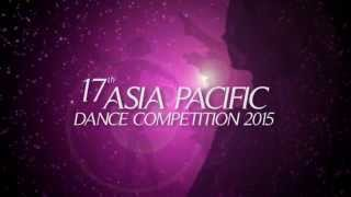 17th Asia Pacific Dance Competition 2015