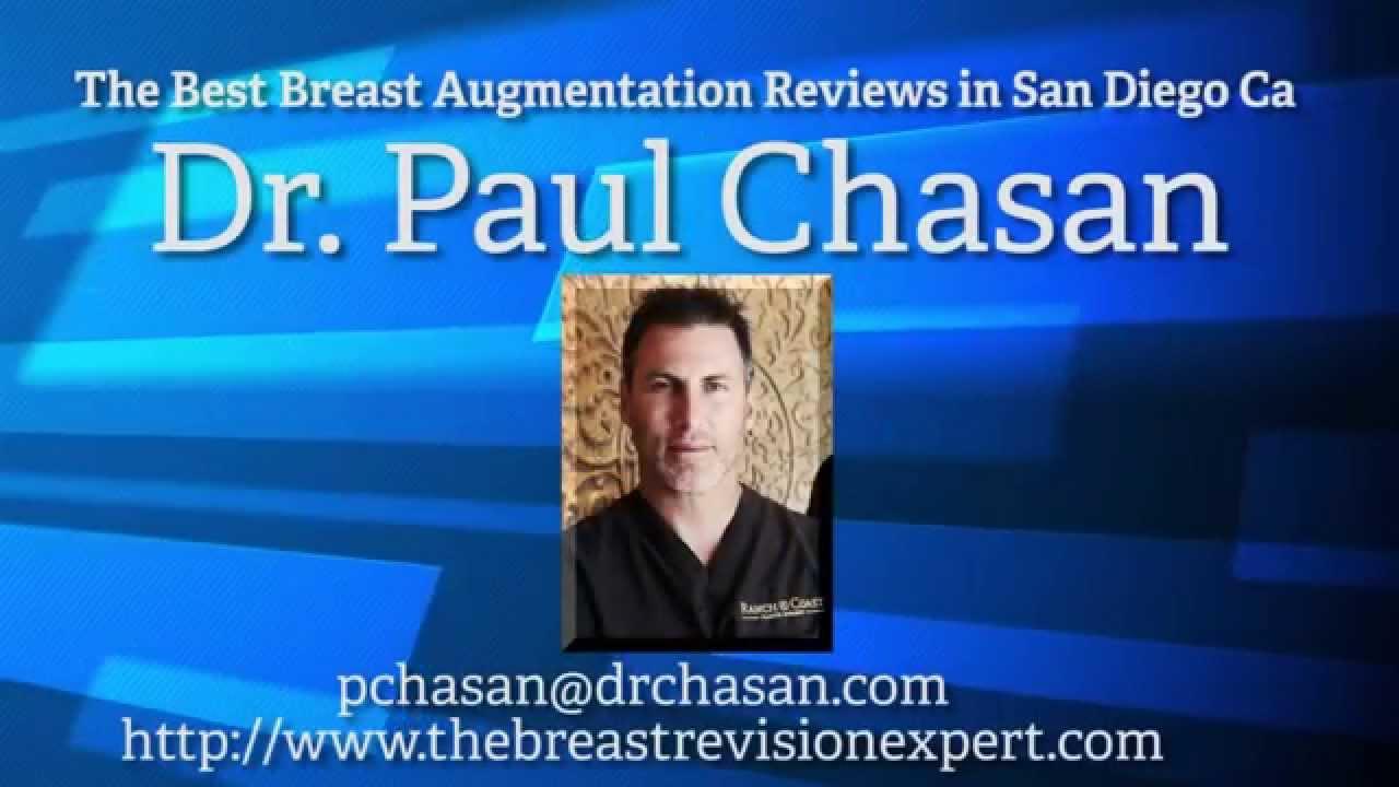 the best breast enlargement reviews dr paul chasan del mar ca the best breast enlargement reviews dr paul chasan del mar ca