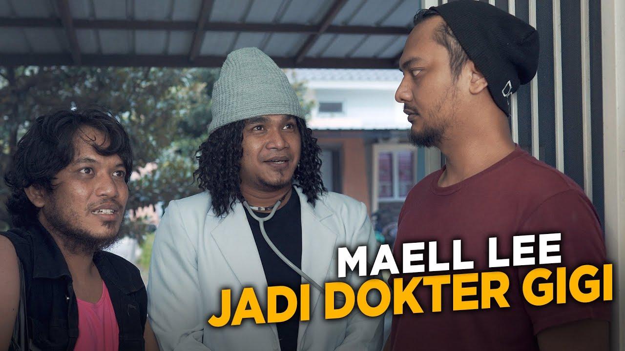 MAELL LEE JADI DOKTER GIGI