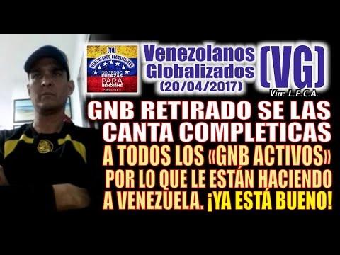 """GNB RETIRADO se las CANTA COMPLETICAS a los """"GNB ACTIVOS"""" por todo lo que le hacen a Venezuela –(VG)"""