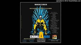 RAS CHIXXY~ZVAVASINGAGONE_[CHANGAMIRE RIDDIM MARCH 2019 MOREHITZ MUSIC]