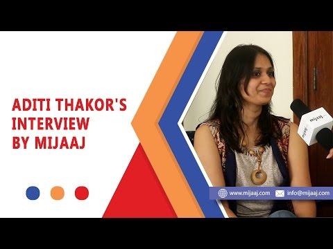Aditi Thakor's Interview by Mijaaj