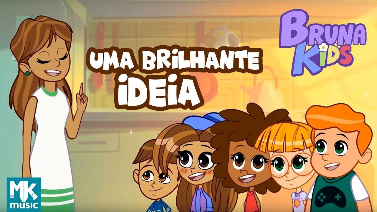 Bruna Kids - ???? Uma Brilhante Ideia | Episódio 6 | Bruna Karla
