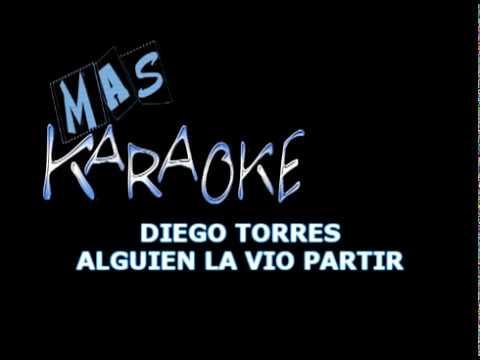 Diego Torres - Alguien la vio partir (Instrumental Karaoke)
