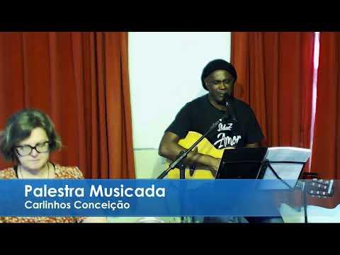 Palestra Musicada com Carlinhos Conceição