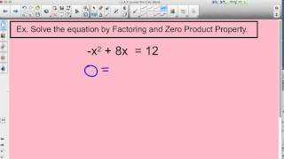 factoring and zero product property to solve for x
