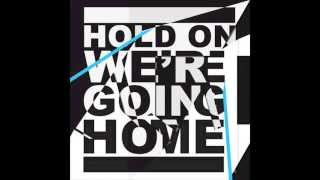Baixar - Hold On We Re Going Home By Drake Clean Grátis