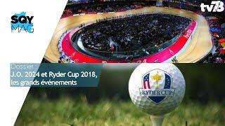 SQY Mag – Dossier : J.O. 2024 & Ryder Cup 2018, les grands événements