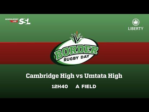 Cambridge High XV vs Umtata High XV, 17 March 2018