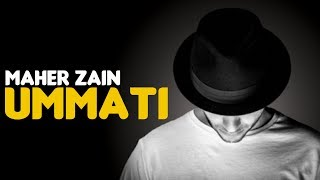 Maher Zain - Ummati (Audio) | English