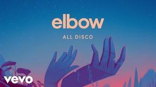 Elbow - All Disco (Animated Teaser)