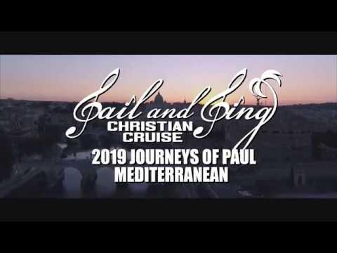 Sail & Sing Christian Cruises 2019 Journeys of Paul Mediterranean