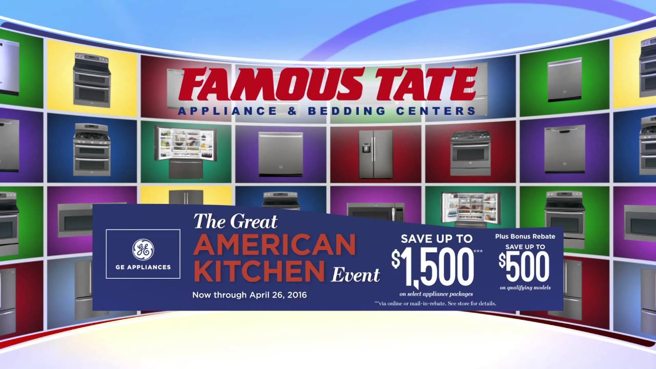 Huge Savings On Ge Liances Famous Tate