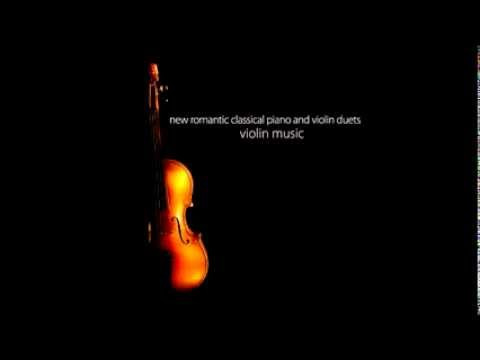 01 Canon in D - New Romantic Classical Piano and Violin Duets
