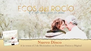 Ecos del Rocío - Promo Este loco que te ama