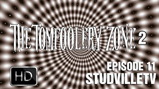 "StudvilleTV Season 2 Episode 11 ""The Tomfoolery Zone 2"""