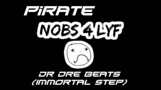[Immortal HD Step] Pirate - Dr. Dre Beats (FREE DOWNLOAD)