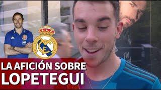 Las caras de la afición del Real Madrid tras la noticia de Lopetegui | Diario AS