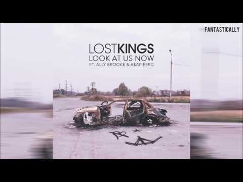 Lost Kings  Look At Us Now feat Ally Brooke & A$AP Ferg Chipmunks Version