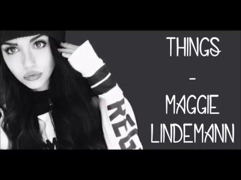 Things - Maggie Lindemann (Lyrics)
