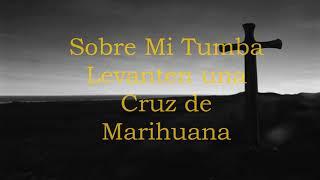 Karaoke Cruz de Marihuana
