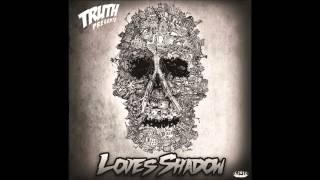 Truth & Crushington - Death Row - Love