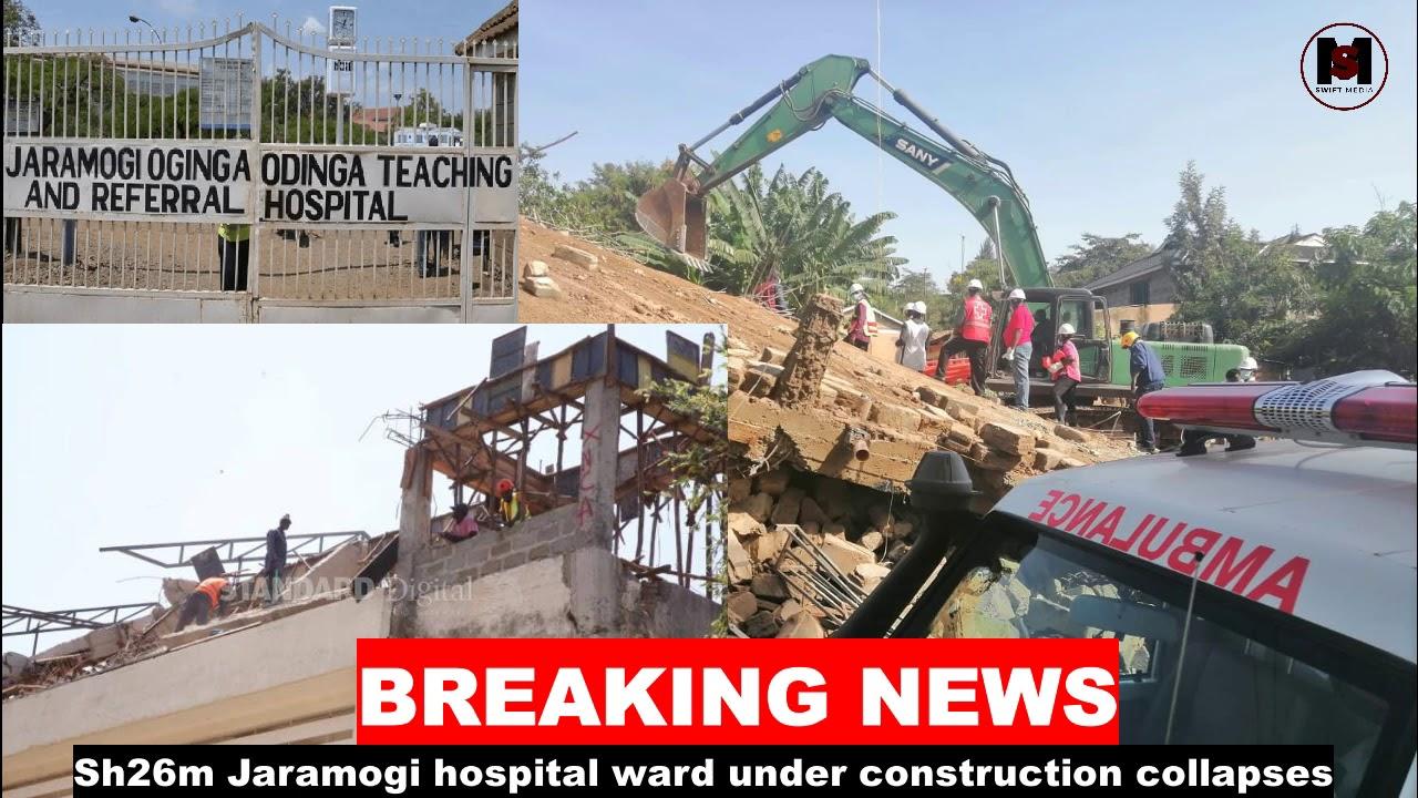 BREAKING NEWS: Jaramogi Oginga Odinga Referral Hospital Collapses, Patients  Evacuation Ongoing - YouTube