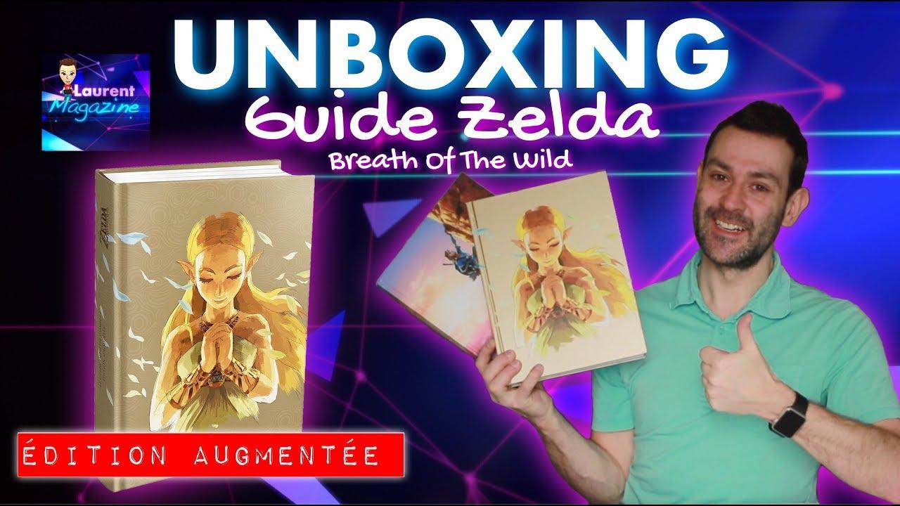 Unboxing Guide Livre Zelda Breath Of The Wild Edition Augmentee